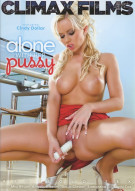 Alone With Her Pussy Porn Movie