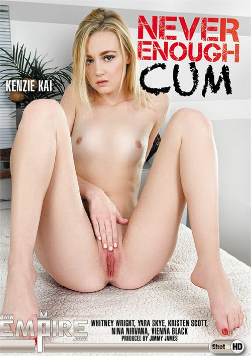 Never Enough Cum