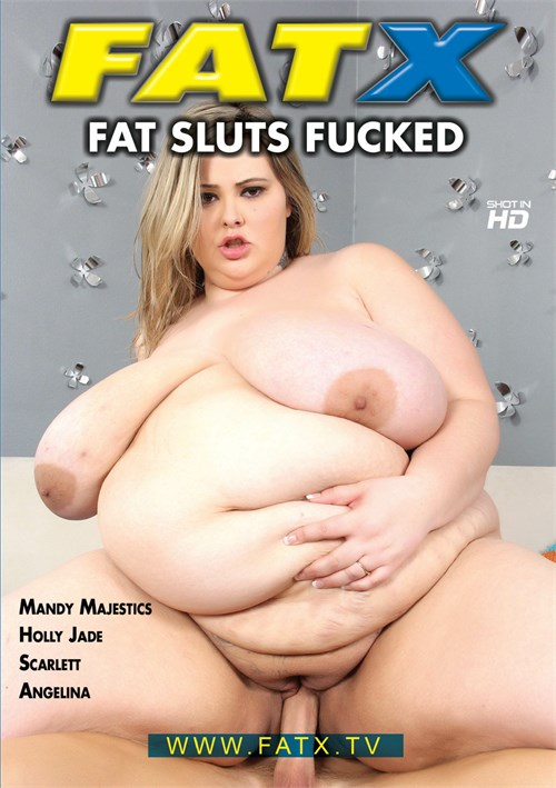 Fat sluts porn videos