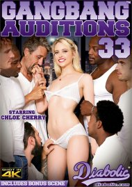 Gangbang Auditions #33 HD porn movie from Diabolic Video.