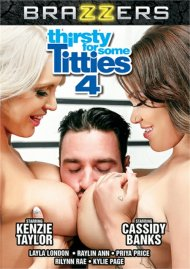 Thirsty For Some Titties 4 HD porn movie from Brazzers.