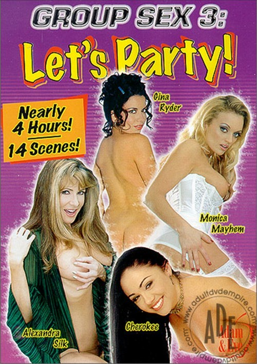 Group Sex 3: Lets Party!