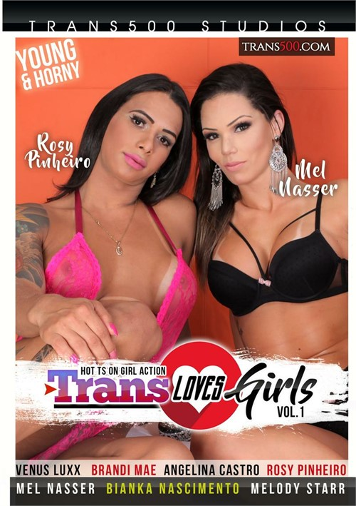 trans loves girls vol 1 porn movies