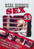Real Hidden Sex 53 Porn Movie