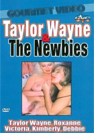 Taylor Wayne & The Newbies Porn Movie