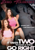 It Takes Two To Make A Thing Go Right Porn Movie
