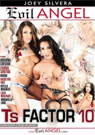 TS Factor 10 HD porn video from Evil Angel.