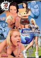 Espanoles Follando por el Mundo Los Angeles Porn Video