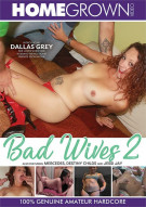 Bad Wives 2 Porn Movie