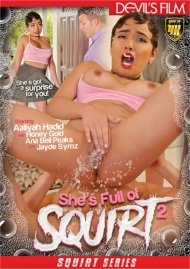 Shes Full Of Squirt 2 Movie