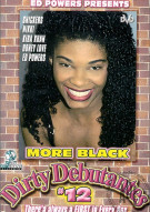 More Black Dirty Debutantes #12 Porn Video