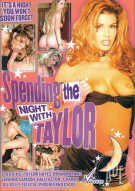 Spending the Night with Taylor Porn Movie