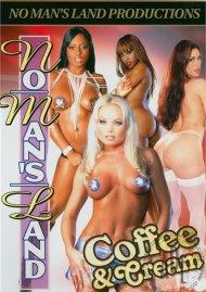 No Mans Land Coffee & Cream Porn Movie