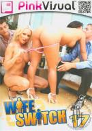 Wife Switch Vol. 17 Porn Movie