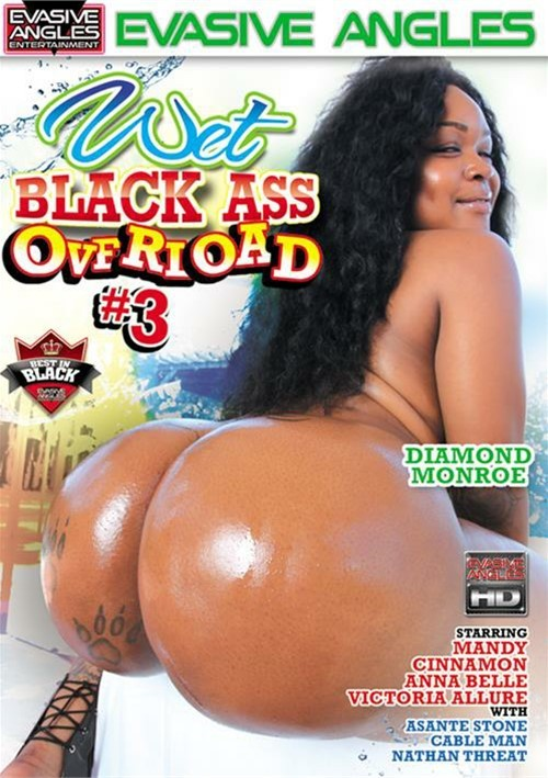 Big black ass wet butts ebony