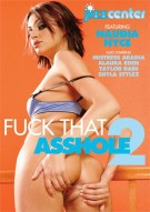 Fuck That Asshole 2 Porn Movie