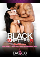 Black Is Better 5 Porn Movie