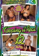 Keeping It Real 12 Porn Movie