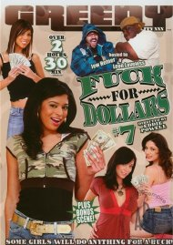Fuck For Dollars #7 Porn Movie