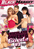 Chocolate Covered Coeds #2 Porn Video