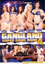 Gangland Super Gang Bang 4: Creampie Edition Porn Movie