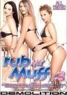 Rub My Muff #3 Porn Movie