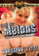 Fuck My Melons Porn Video