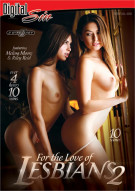 For The Love Of Lesbians 2 Porn Video