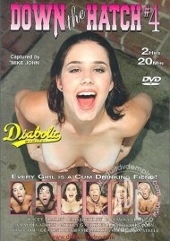 Down The Hatch #4 Porn Movie