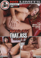 Banging That Ass Volume 2 Porn Movie