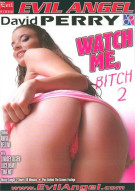 Watch Me, Bitch 2 Porn Video