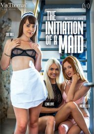 The Initiation of a Maid HD streaming porn video from Viv Thomas.