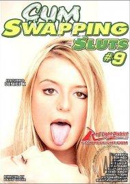 Cum Swapping Sluts #9 Porn Movie