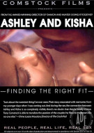 Ashley and Kisha: Finding The Right Fit Porn Movie