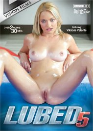 Lubed 5 HD porn video from Vision Films.