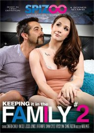 Keeping It In The Family #2 Porn Movie
