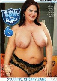 BBWs Gone Black 6 Porn Movie