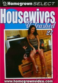 Housewives Unleashed 27 Porn Video