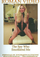 Spy Who Smothered Me, The Porn Movie