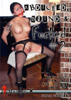 Abducted, Bound & Fucked #2 Boxcover