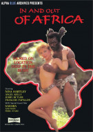 In and Out of Africa Porn Video