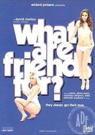 What Are Friends For? Porn Video