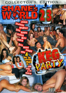Shanes World 23: Keg Party Porn Movie