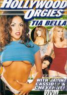 Hollywood Orgies: Tia Bella Porn Video