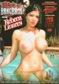 Girls Of Bangbros Vol. 3: Rebeca Linares Porn Movie