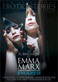 The Submission Of Emma Marx: Evolved DVD porn movie from New Sensations.