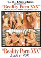 Reality Porn XXX Volume #29 Porn Video