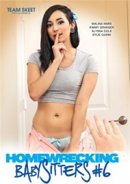 Homewrecking Babysitters 6 HD porn video from Team Skeet.