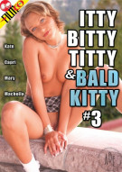 Itty Bitty Titty & Bald Kitty #3 Porn Movie