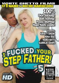 I Fucked Your Step Father! 5 Porn Video